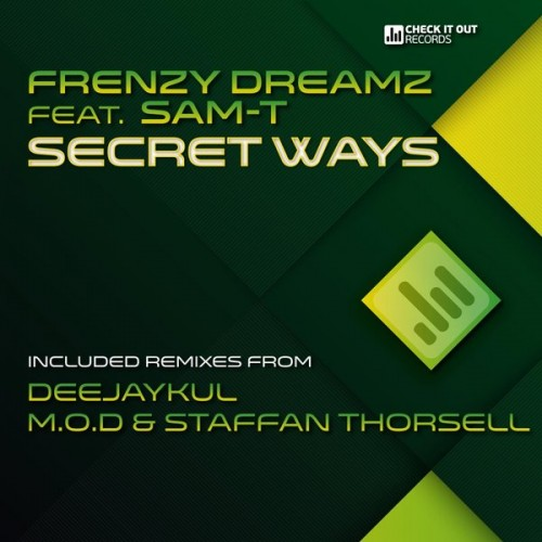 Frenzy Dreamz - Secret Ways ft Sam
